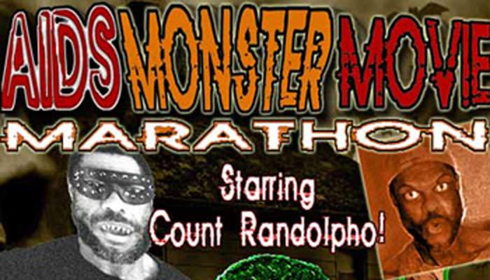 AIDS Monster Movie Marathon