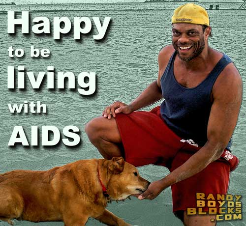 Happy to be living with AIDS