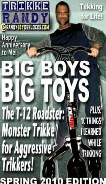 Big Boys, Big Toys